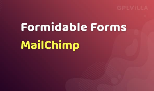 Formidable Forms - MailChimp AddOn