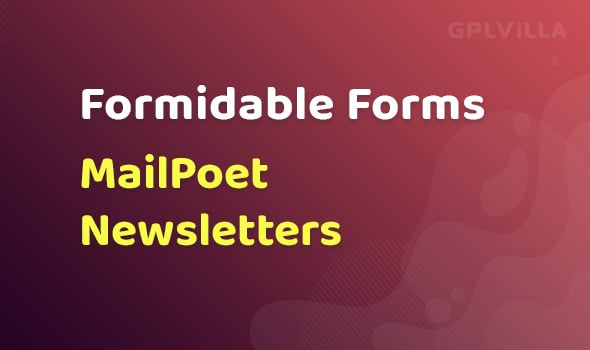 Formidable Forms - MailPoet Newsletters AddOn