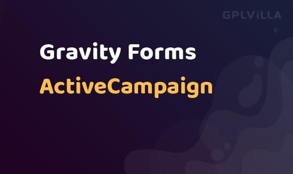 Gravity Forms ActiveCampaign AddOn