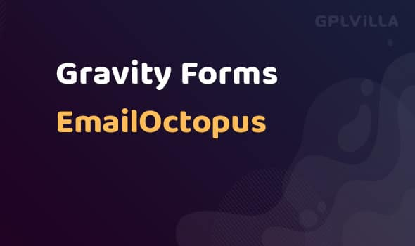 Gravity Forms EmailOctopus AddOn