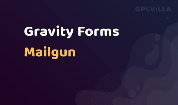 Gravity Forms Mailgun AddOn