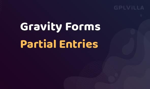 Gravity Forms Partial Entries