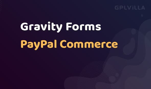 Gravity Forms PayPal Commerce Platform AddOn