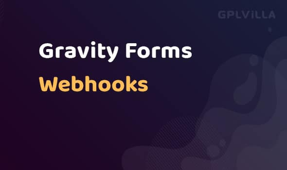 Gravity Forms Webhooks