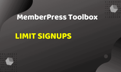 MemberPress Toolbox - Limit Signups