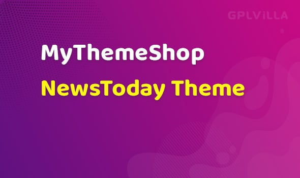 MyThemeShop NewsToday WordPress Theme