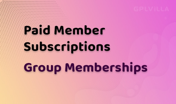 Paid Member Subscriptions Group Memberships Addon