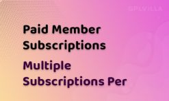 Paid Member Subscriptions Multiple Subscriptions Per User