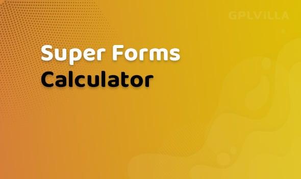 Super Forms Calculator