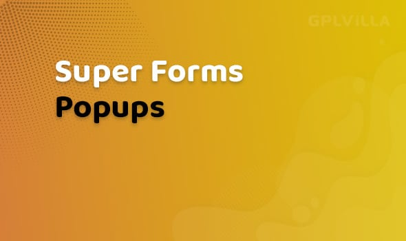 Super Forms Popups