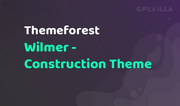 Wilmer - Construction Theme
