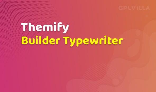 Themify Builder Typewriter Addon