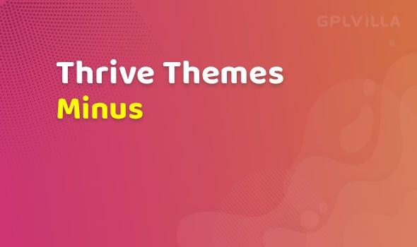Thrive Themes Minus Theme