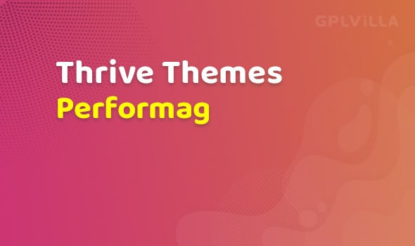 Thrive Themes Performag Theme