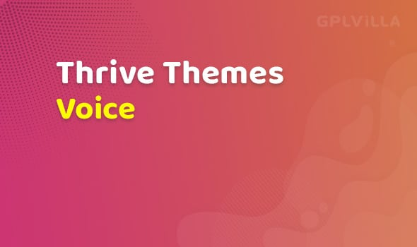 Thrive Themes Voice Theme