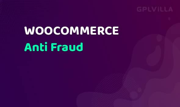 WooCommerce Anti Fraud