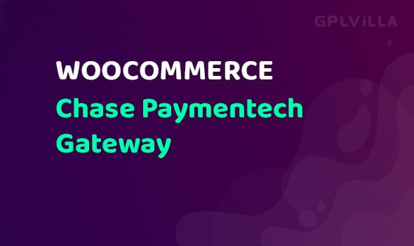 WooCommerce Chase Paymentech Gateway