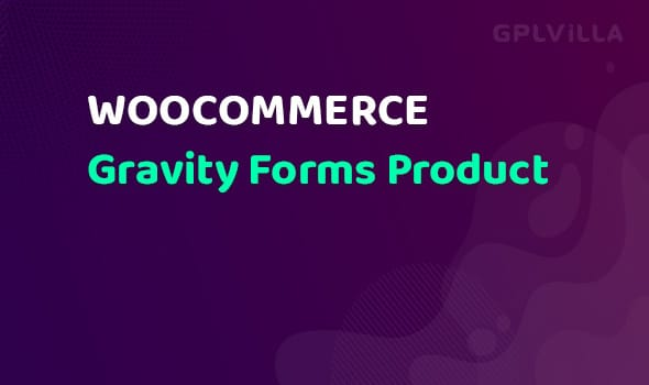 WooCommerce Gravity Forms Product AddOns