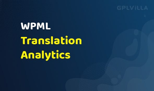 WPML - Translation Analytics Addon