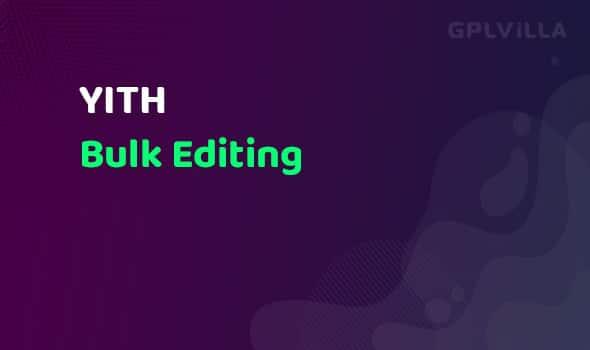 YITH WooCommerce Bulk Editing Premium