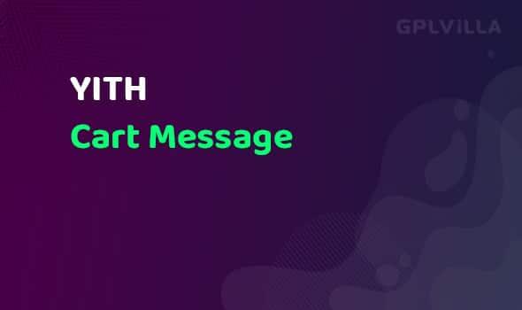 YITH WooCommerce Cart Message Premium